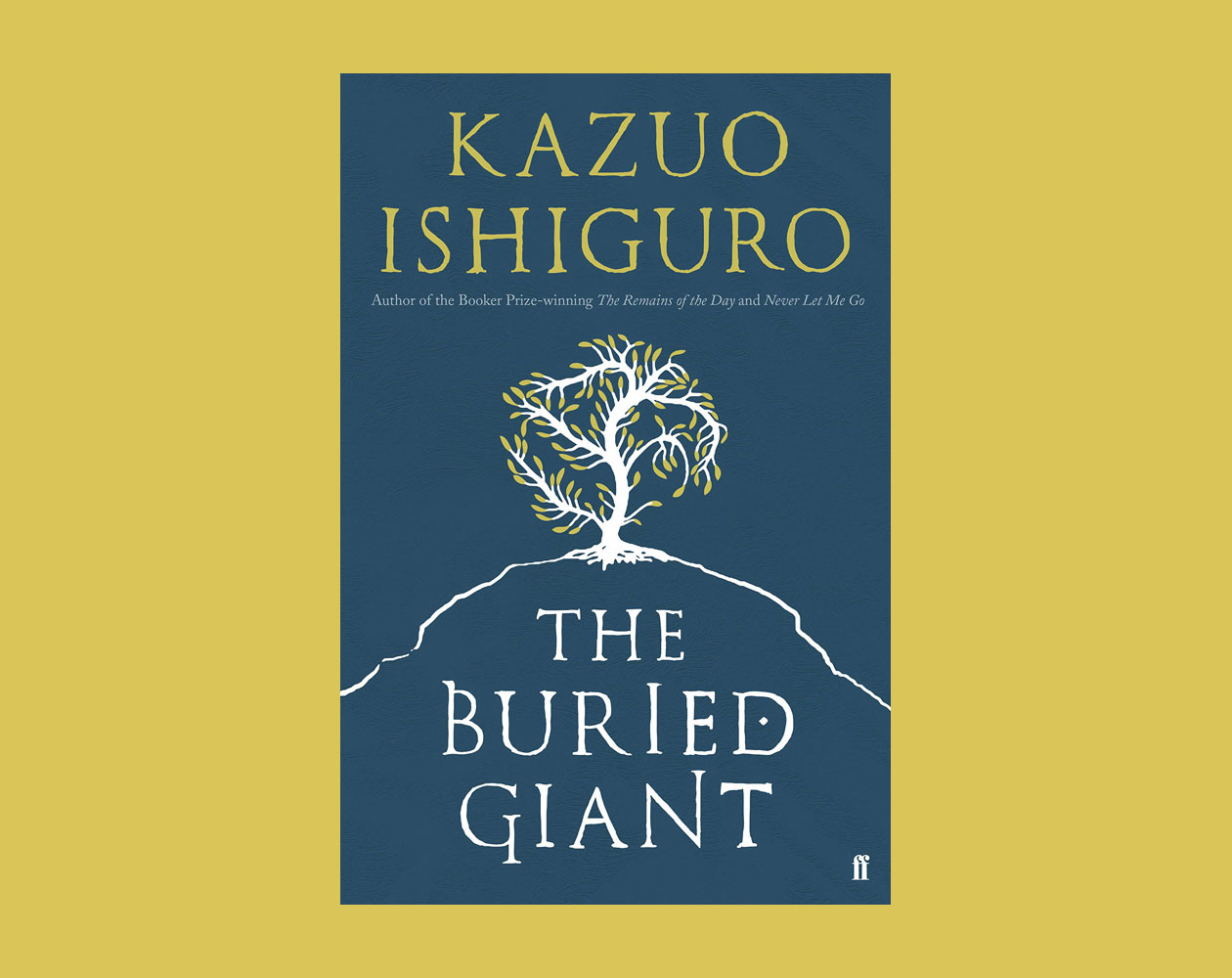 The Buried Giant By Kazuo Ishiguro €�