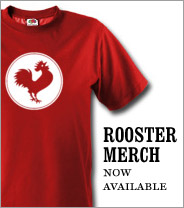Rooster merch! Buy!