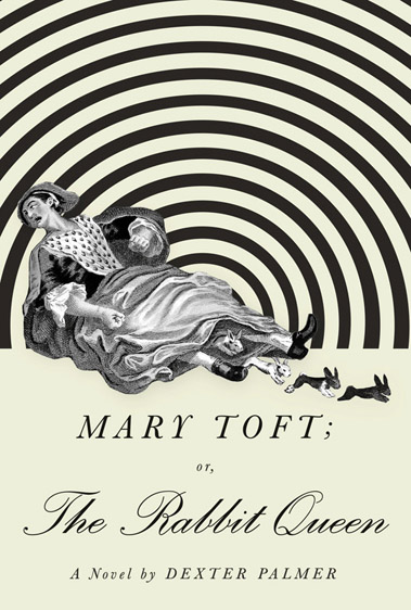 Mary Toft; or, the Rabbit Queen