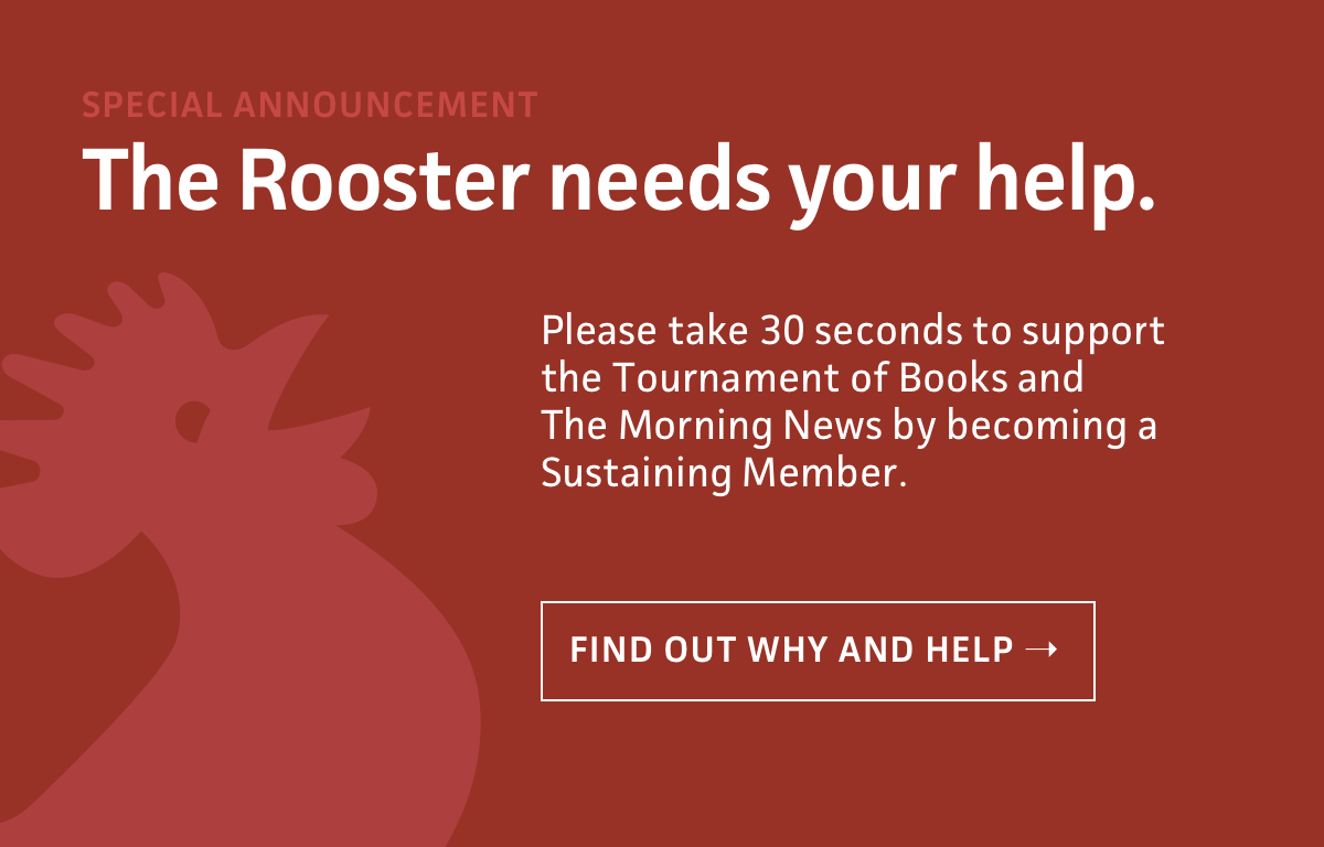 The Rooster needs your help